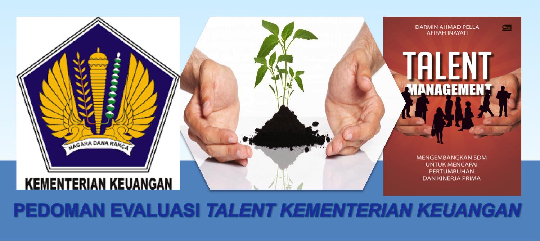 Penyusunan Panduan Evaluasi Hasil Pengembangan Kompetensi Talent KEMENTERIAN KEUANGAN