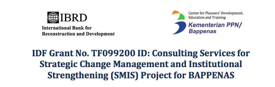 Strategic Change Management and Institutional Strengthening (SMIS) Project for BAPPENAS