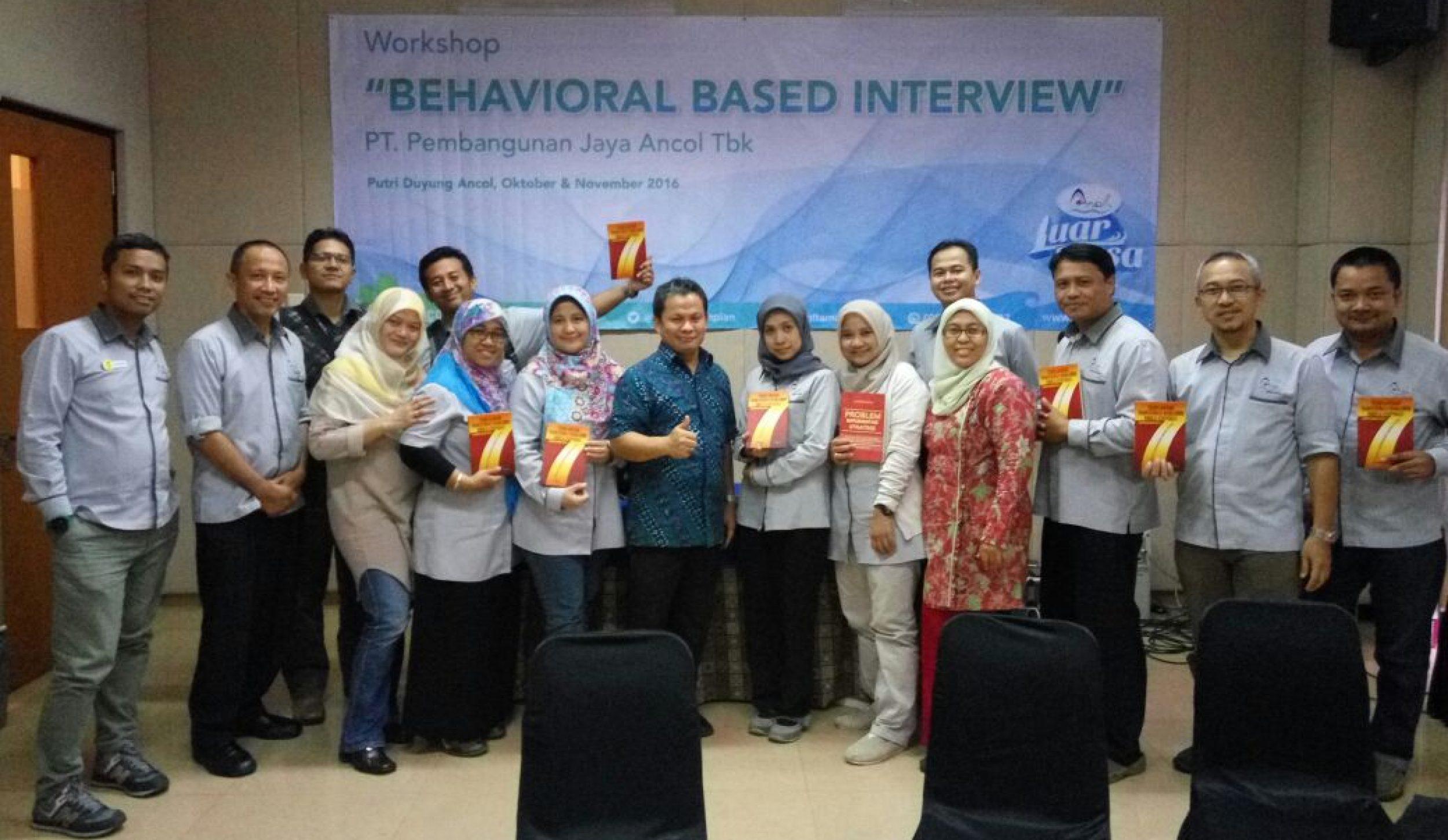 Workshop Behavioral-Based Interview PEMBANGUNAN JAYA ANCOL TBK